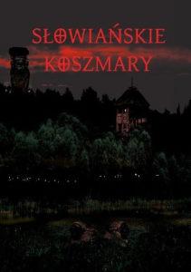 """""""Słowiańskie koszmary"""""""